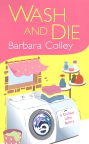 Wash And Die ebook by Barbara Colley