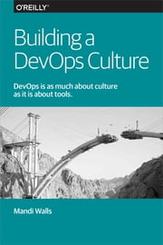 Building a DevOps Culture ebook by Mandi Walls