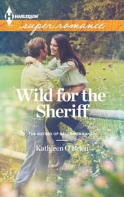 Wild for the Sheriff ebook by Kathleen O'Brien