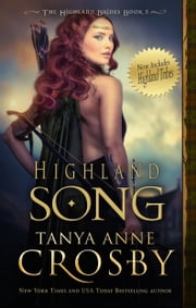 Highland Song ebook by Tanya Anne Crosby