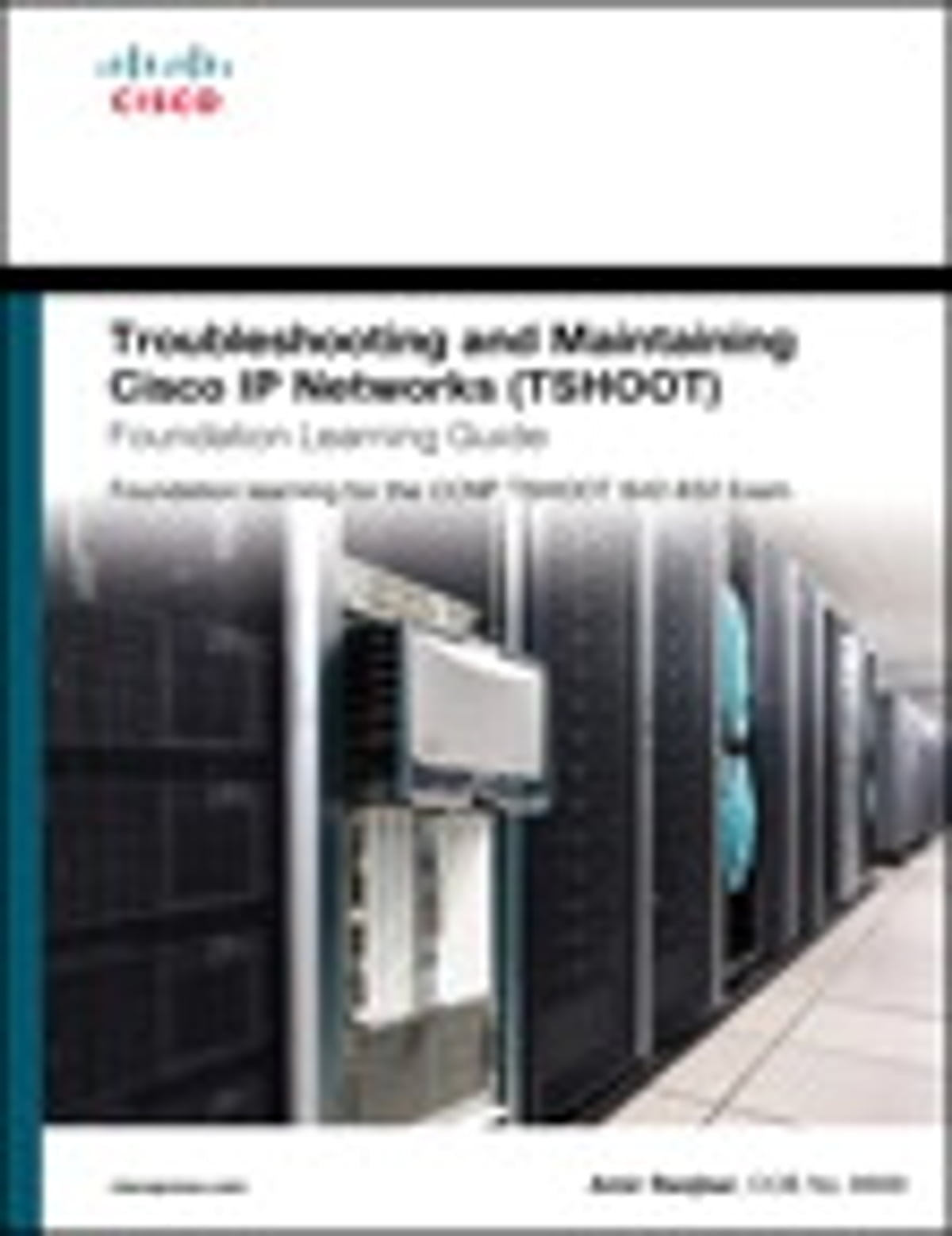 implementing cisco ip switched networks switch foundation learning guide ccnp switch 300115