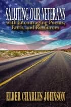 Saluting our Veterans ebook by charles johnson