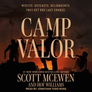 Camp Valor audiobook by Scott McEwen, Hof Williams