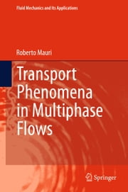 Transport Phenomena in Multiphase Flows ebook by Roberto Mauri