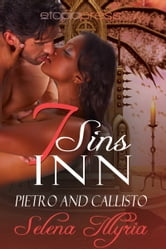 Seven Sins Inn: Pietro and Callisto ebook by Selena Illyria
