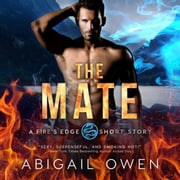 The Mate audiobook by Abigail Owen