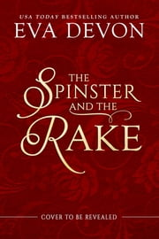 The Spinster and the Rake ebook by Eva Devon