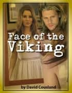 Face of the Viking ebook by David Cousland