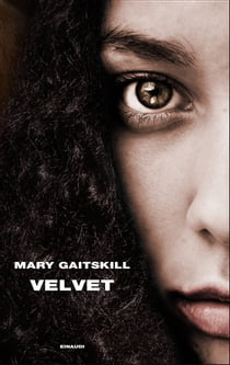 Velvet ebook by Mary Gaitskill, Maurizia Balmelli