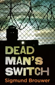 Dead Man's Switch ebook by Sigmund Brouwer