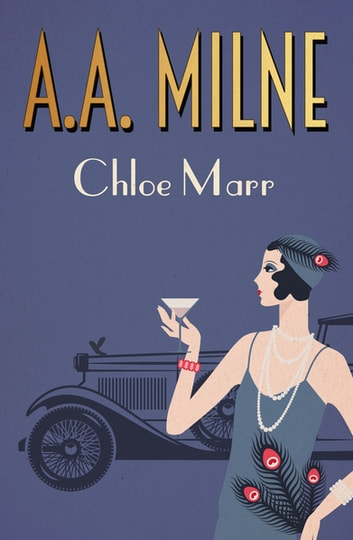 Chloe Marr ebook by A. A. Milne