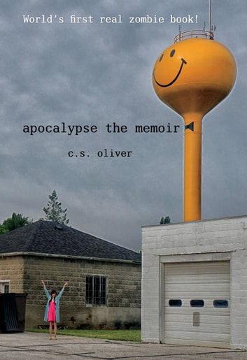 Apocalypse the Memoir ebook by C.S. Oliver