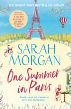 One Summer In Paris eBook by Sarah Morgan