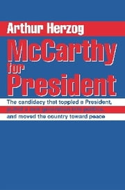 McCarthy for President ebook by Arthur Herzog