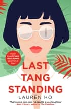 Last Tang Standing ebook by Lauren Ho