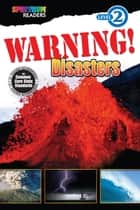 Warning! Disasters ebook by Katharine Kenah