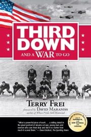 Third Down and a War to Go ebook by Terry Frei