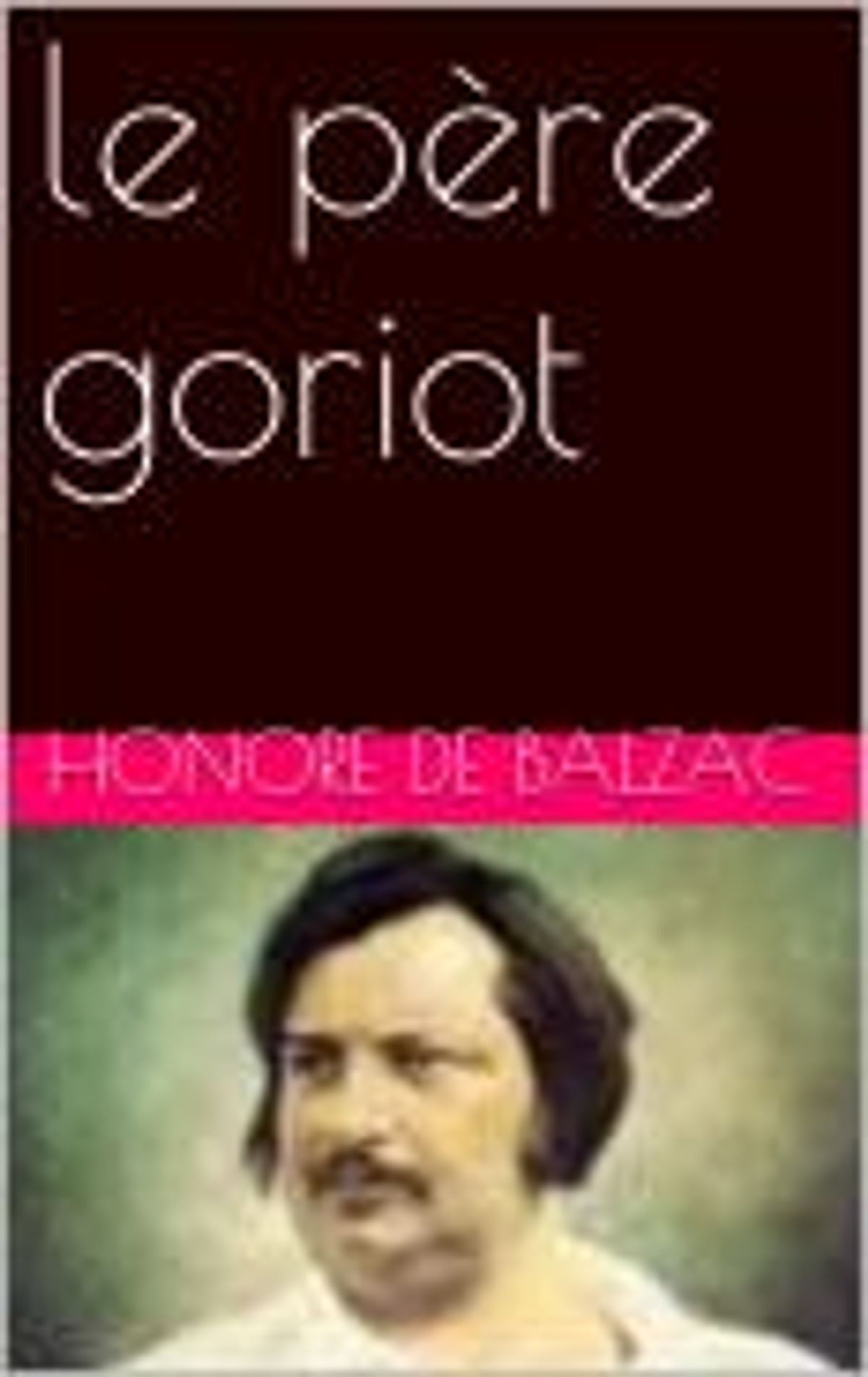 """essays on pere goriot Pere goriot essay dissertation help get started """"discuss balzac's classic description of the boardinghouse what feeling does he try to convey write an essay (with introduction and conclusion) answering the question  general essays, case studies, coursework, dissertations, editing, research papers, and research proposals."""