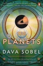The Planets ebook by Dava Sobel