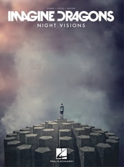 Imagine Dragons - Night Visions (Songbook) ebook by Imagine Dragons