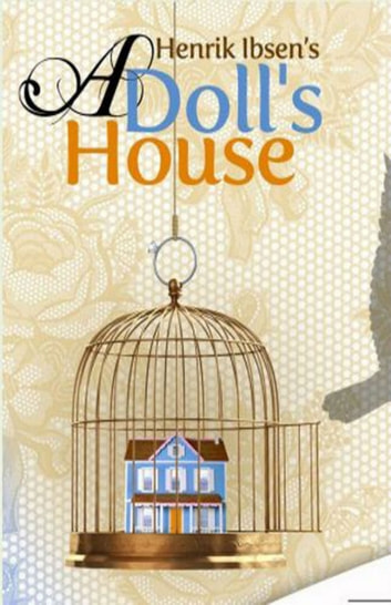 an interpretation of a dolls house by henrik ibsen