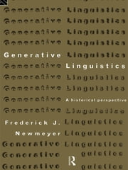Generative Linguistics - An Historical Perspective ebook by Frederick J. Newmeyer