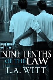 Nine-tenths of the Law ebook by L. A. Witt