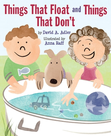 Things That Float and Things That Don't ebook by David A. Adler