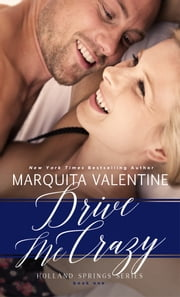 Drive Me Crazy ebook by Marquita Valentine
