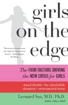 Girls on the Edge ebook by Leonard Sax