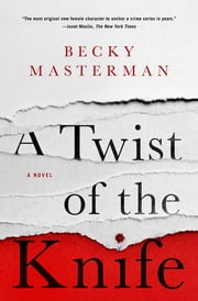 A Twist of the Knife - A Novel ebook by Becky Masterman