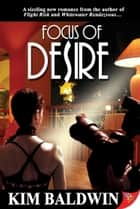 Focus of Desire ebook by