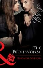 The Professional ebook by Rhonda Nelson