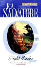 Night Masks ebook by R.A. Salvatore