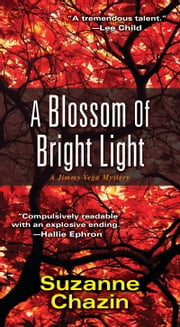 A Blossom of Bright Light ebook by Suzanne Chazin