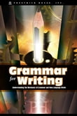 Grammar Fro Writing: Understanding The Mechanics Of Grammar