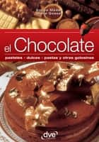 El chocolate ebook by Enrico Medail, Marie Gosset