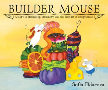 Builder Mouse eBook by Sofia Eldarova