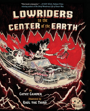 Lowriders to the Center of the Earth (Book 2) ebook by Cathy Camper
