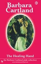80 The Healing Hand ebook by Barbara Cartland
