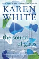 The Sound of Glass ebook by