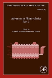 Advances in Photovoltaics: Part 3 ebook by Gerhard P. Willeke, Eicke R. Weber