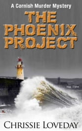 The Phoenix Project ebook by Chrissie Loveday