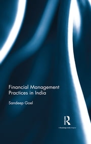 Financial Management Practices in India ebook by Sandeep Goel