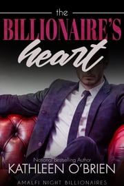 The Billionaire's Heart ebook by Kathleen O'Brien