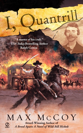 I, Quantrill ebook by Max McCoy