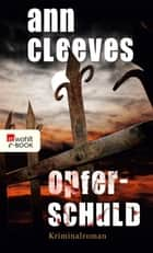 Opferschuld ebook by Ann Cleeves, Stefanie Kremer