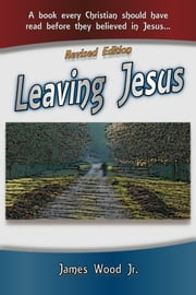 Leaving Jesus ebook by James Wood