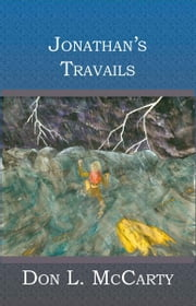 Jonathan's Travails ebook by Don L McCarty,Ann Marie McCarty