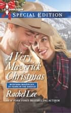 A Very Maverick Christmas ebook by Rachel Lee